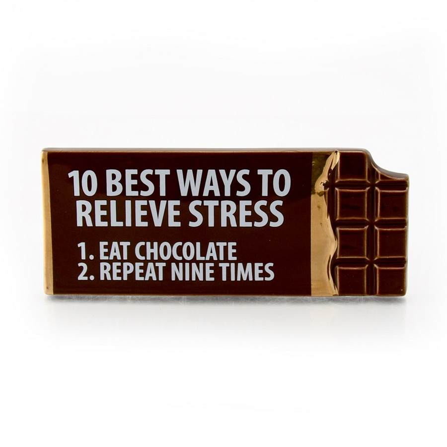 Chocolate Relieves Stress Plaque