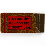 Never Met a Chocolate I Didn't Like Magnet