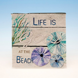 Life is Good at the Beach Canvas Sign