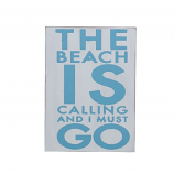 Beach is Calling Sign