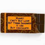 Money Can Buy Chocolate Magnet